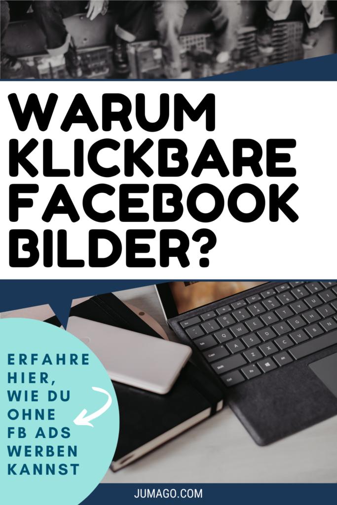 Warum Klickbare Facebook Bilder?